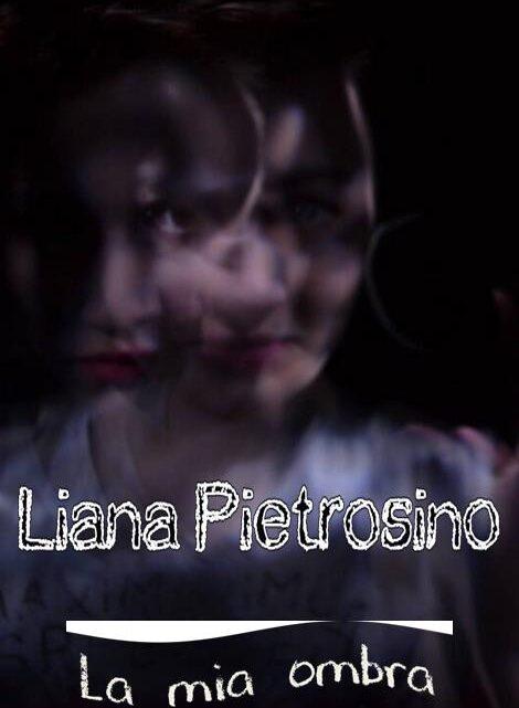 La mia ombra di Liana Pietrosino – SEGNALAZIONE