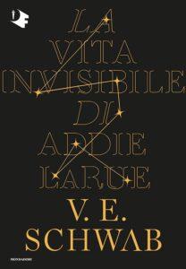 Book Cover: La vita invisibile di Addie La Rue di Victoria Shwab - SEGNALAZIONE