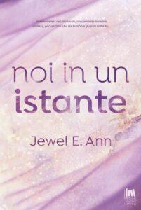 Book Cover: Noi in un'istante di Jewel E. Ann - SEGNALAZIONE