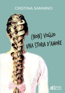 Book Cover: (Non) Voglio una storia d'amore di Cristina Sannino - RECENSIONE