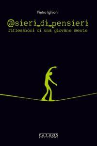 Book Cover: @sieri_di_pensieri - riflessioni di una giovane mente di Pietro Ighiani - RECENSIONE