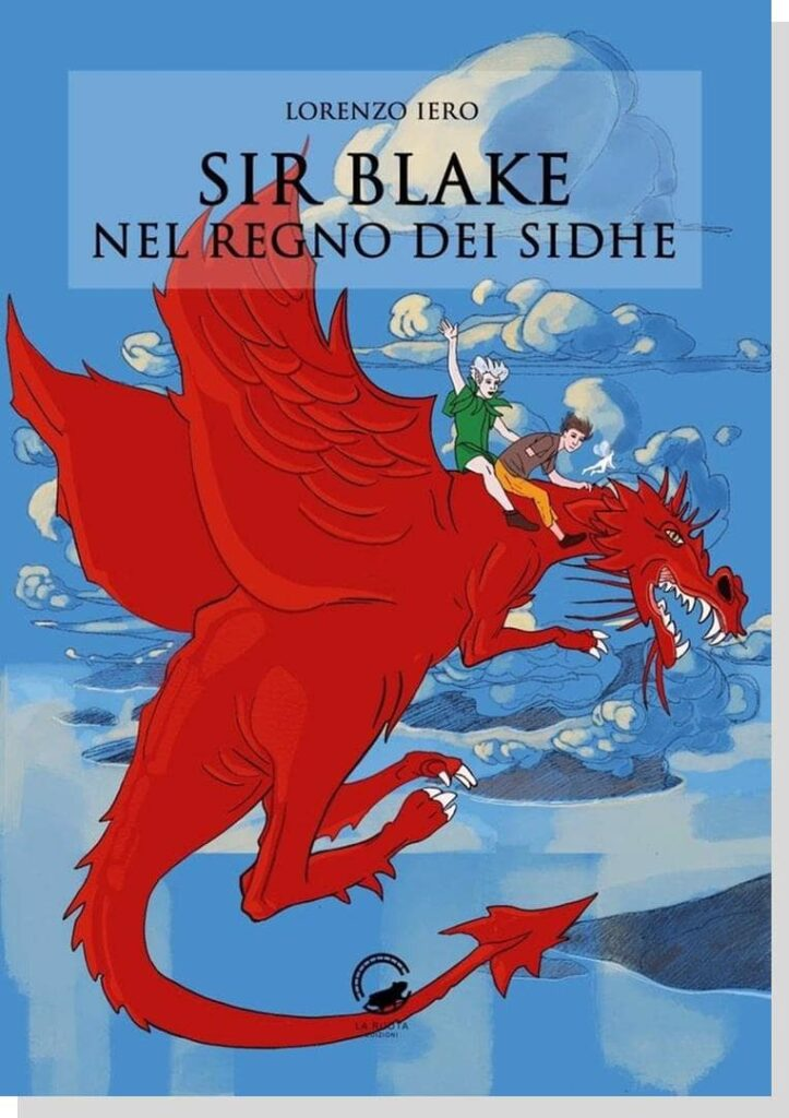Book Cover: Sir Blake Nel Regno Dei Sidhe di Lorenzo Iero - BLOG TOUR