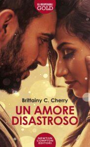 Book Cover: Un amore disastroso di Brittainy C. Cherry - SEGNALAZIONE