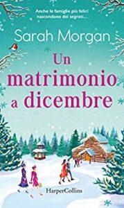 Book Cover: Un matrimonio a Dicembre di Sarah Morgan - SEGNALAZIONE