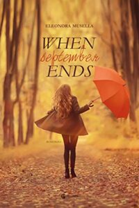 Book Cover: When September Ends di Eleonora Musella - RECENSIONE IN ANTEPRIMA