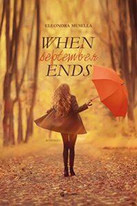 Book Cover: When September Ends di Eleonora Musella - RECENSIONE IN ANTEPRIMA