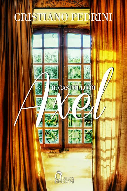 Book Cover: Il castello di Axel di Cristiano Pedrini - COVER REVEAL