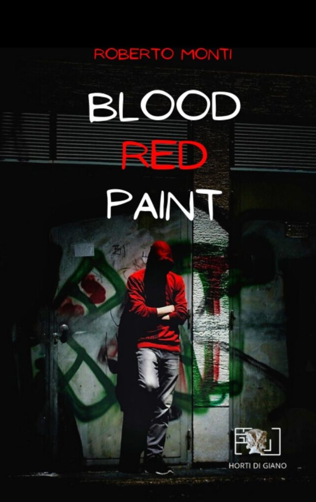 Book Cover: Blood Red Paint di Roberto Monti - SEGNALAZIONE