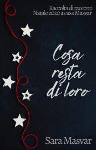 Book Cover: Cosa resta di loro di Sara Masvar - COVER REVEAL