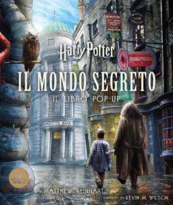Book Cover: Harry Potter - Il mondo segreto - LIBRO POP UP