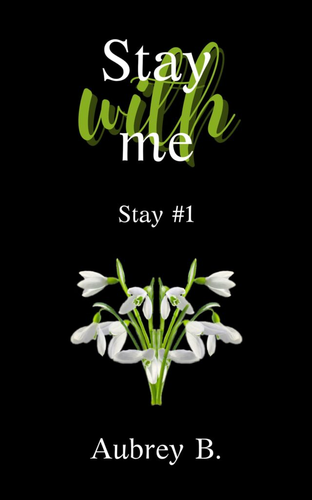 Book Cover: Stay with me di Aubrey B. - COVER REVEAL