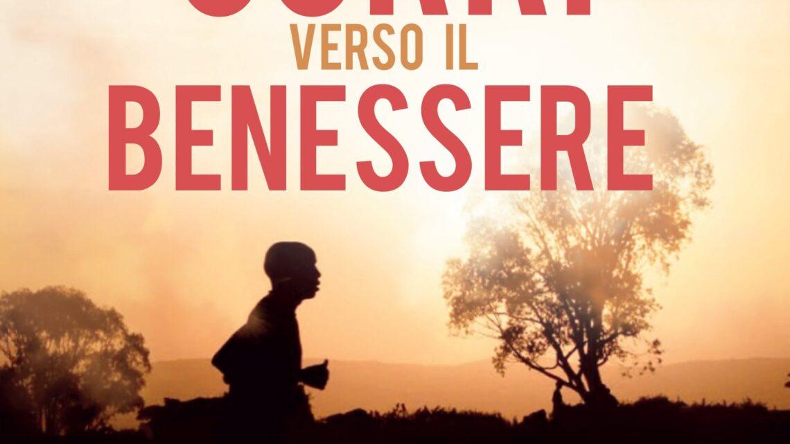 Corri verso il benessere di Ignazio Antonacci – SEGNALAZIONE