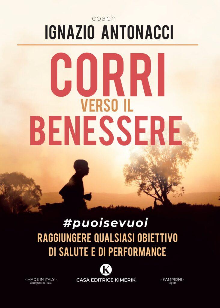 Book Cover: Corri verso il benessere di Ignazio Antonacci - SEGNALAZIONE