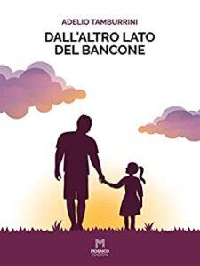 Book Cover: Dall'altro lato del bancone di Adelio Tamburrini - RECENSIONE