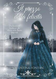 Book Cover: Il prezzo della felicità di Valentina Fontan - SEGNALAZIONE