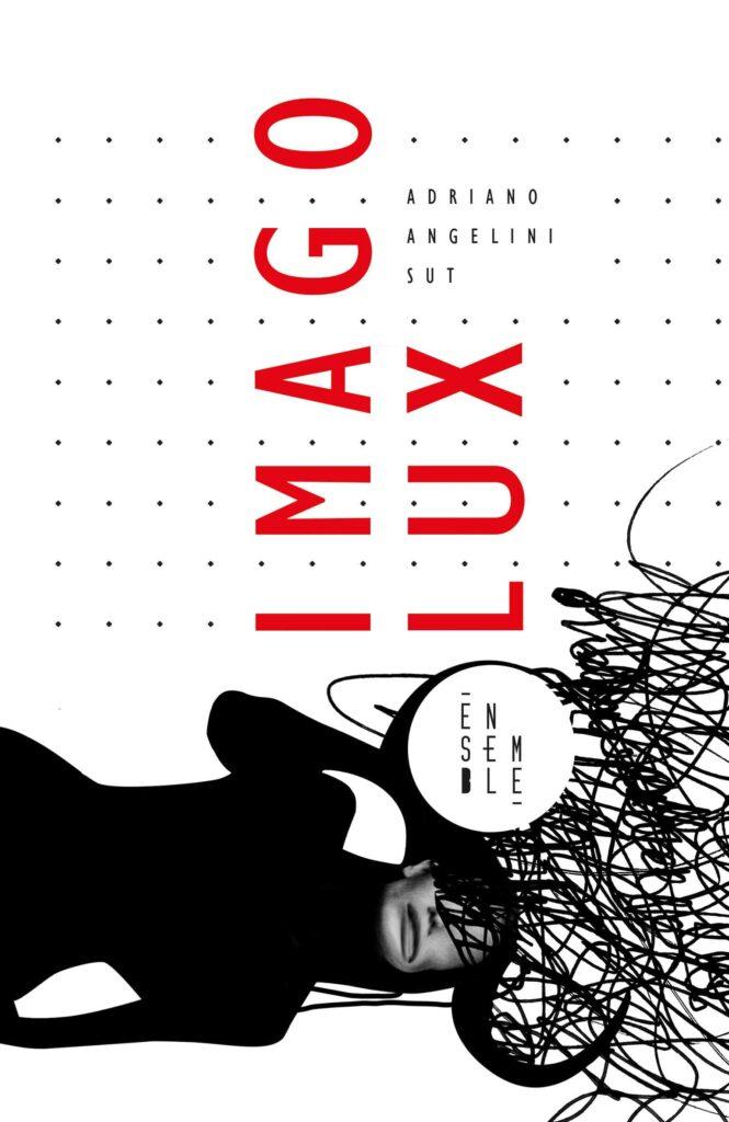 Book Cover: Imago Lux di Adriano Angelini Sut - SEGNALAZIONE
