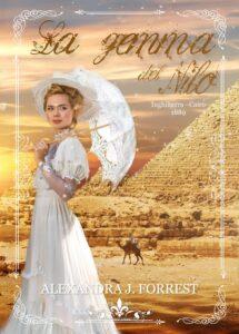 Book Cover: La gemma del Nilo di Alexandra J. Forrest - SEGNALAZIONE
