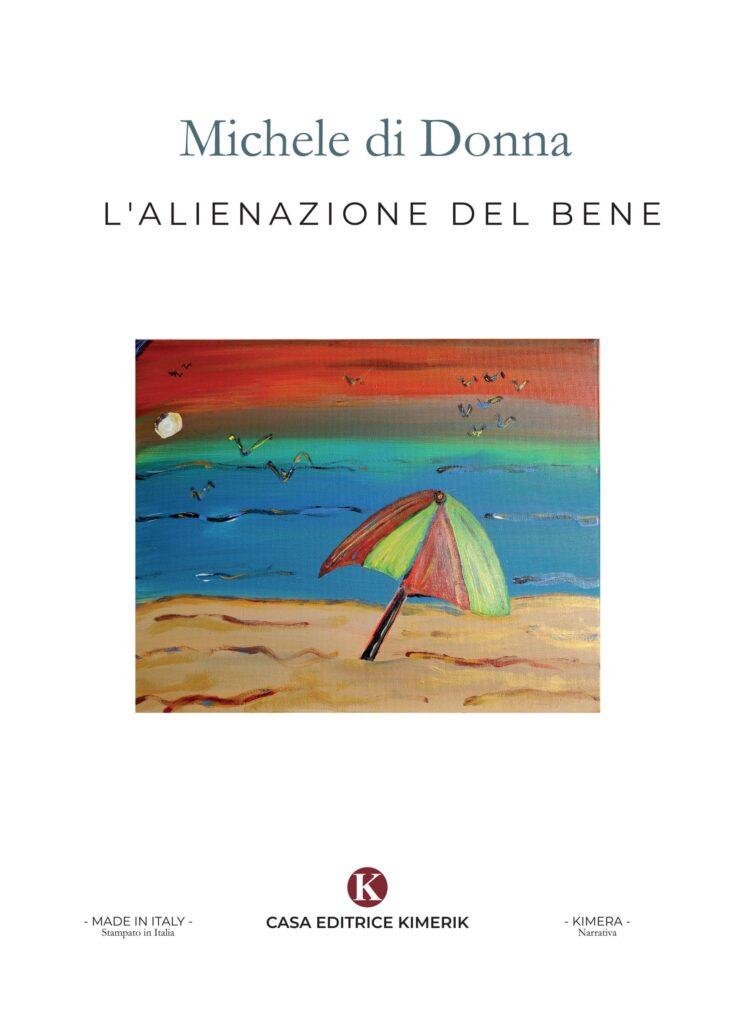 Book Cover: L'alienazione del bene di Michele di Donna - SEGNALAZIONE