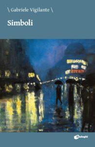 Book Cover: Simboli di Gabriele Vigilante - RECENSIONE