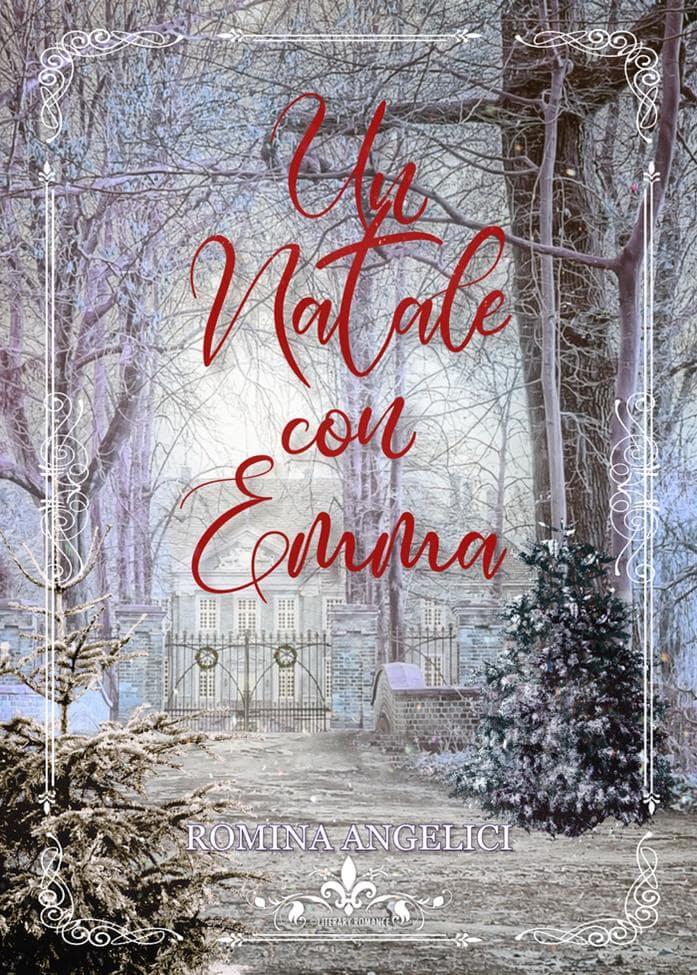 Book Cover: Un Natale con Emma di Romina Angelici - SEGNALAZIONE
