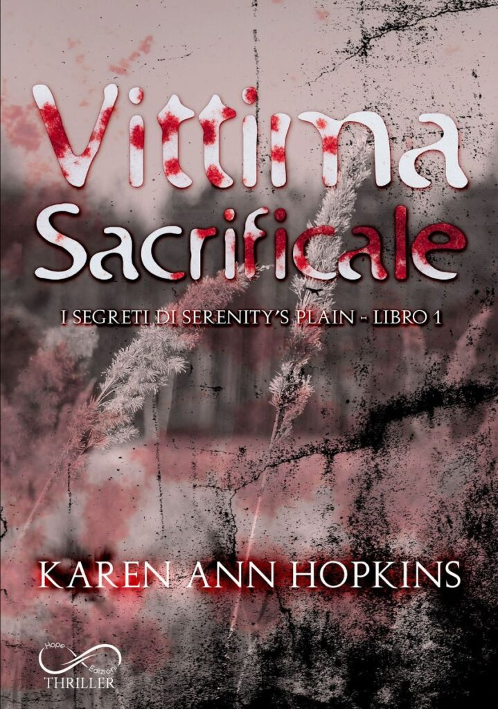 Book Cover: Vittima Sacrificale di Karen Ann Hopkins - SEGNALAZIONE