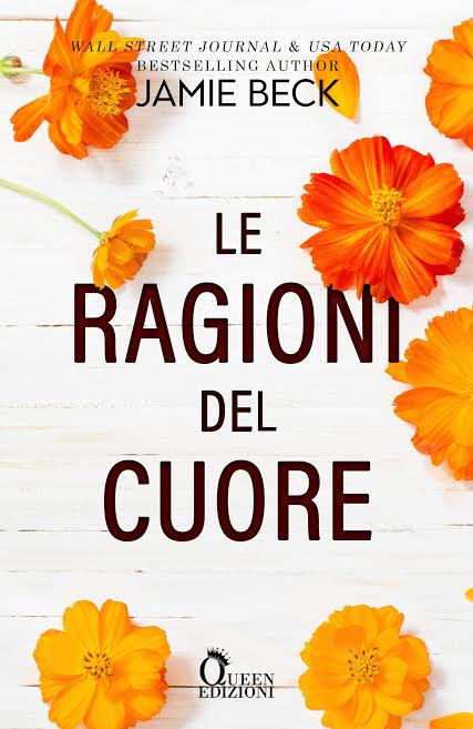 Book Cover: Le ragioni del cuore di Jamie Beck - COVER REVEAL