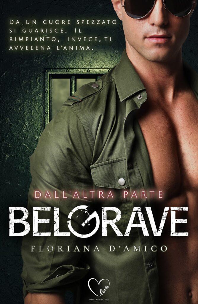Book Cover: BelGrave – Dall'altra parte (Part 2) di Floriana D'Amico - SEGNALAZIONE