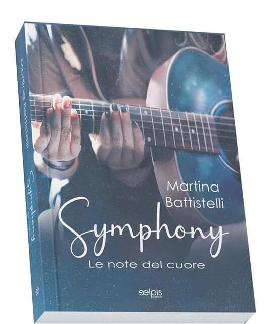 Symphony. Le note del cuore di Martina Battistelli – Cover Reveal