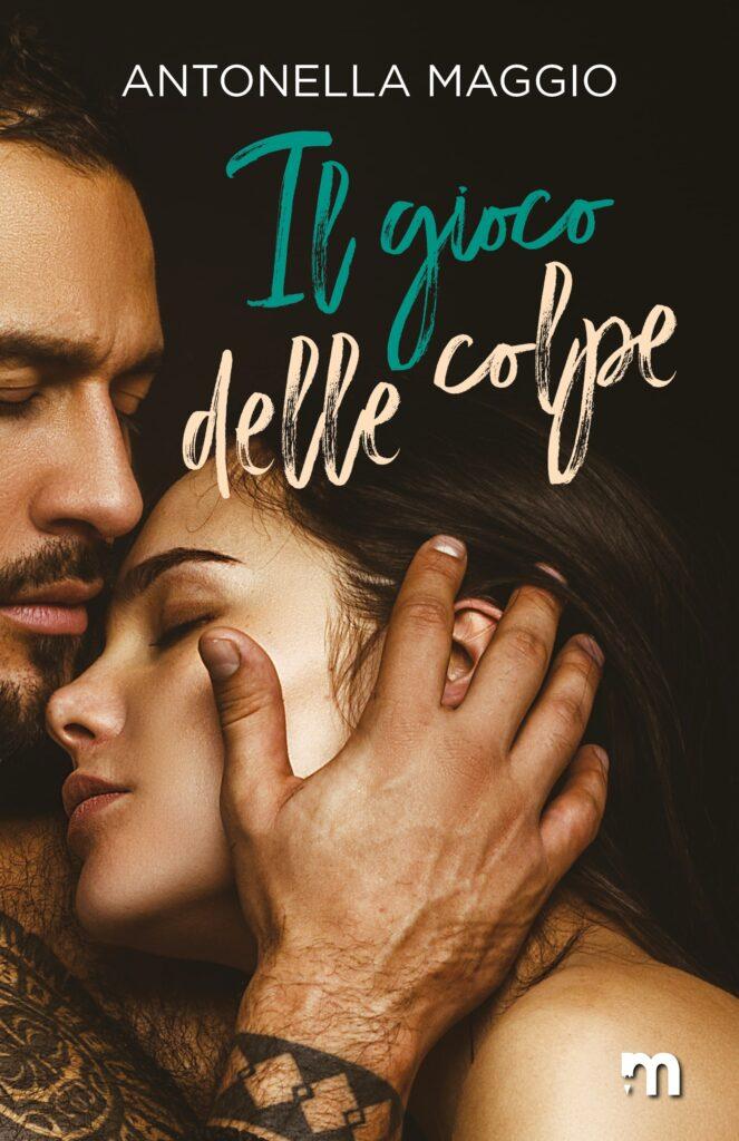 Book Cover: Il gioco delle colpe di Antonella Maggio - SEGNALAZIONE