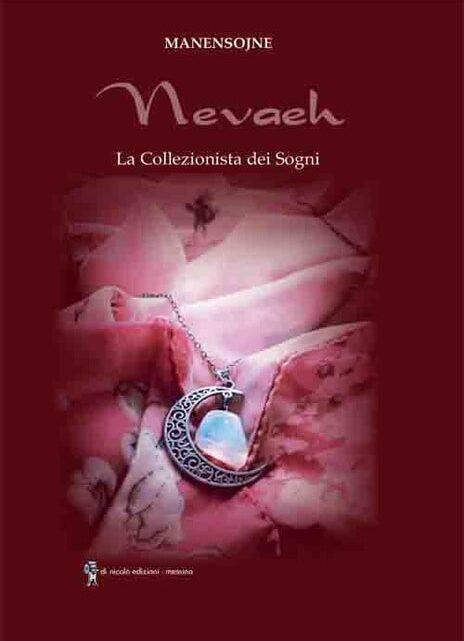 Nevaeh. La collezionista dei sogni di Manensojne – SEGNALAZIONE