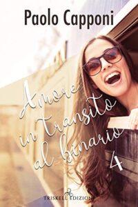 Book Cover: Amore in transito al binario 4 di Paolo Capponi - RECENSIONE