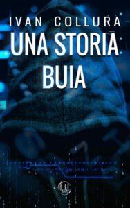 Book Cover: Una Storia Buia di Ivan Collura - SEGNALAZIONE