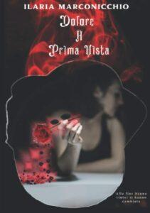 Book Cover: Dolore a prima vista di Ilaria Marconicchio - RECENSIONE