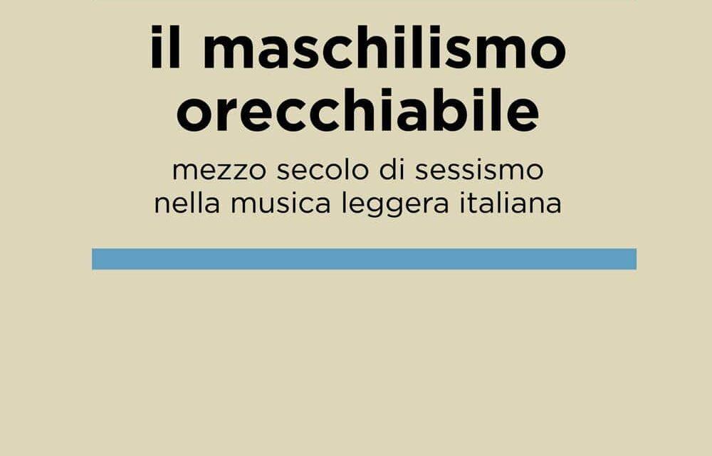 Il maschilismo orecchiabile di Riccardo Burgazzi – RECENSIONE