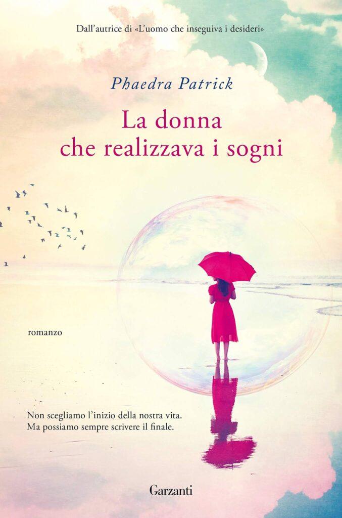 Book Cover: La donna che realizzava i sogni di Phaedra Patrick - SEGNALAZIONE