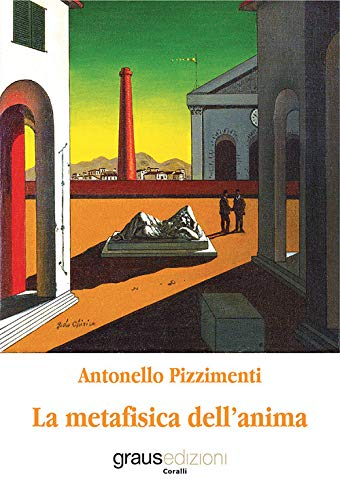 Book Cover: La metafisica dell'anima di Antonello Pizzimenti - RECENSIONE