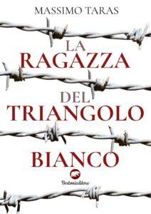 Book Cover: La ragazza del triangolo bianco di Massimo Taras - SEGNALAZIONE