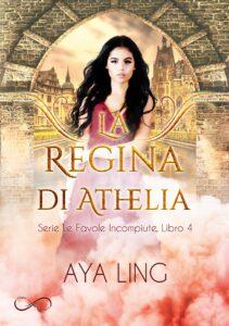 Book Cover: La regina di Athelia di Aya Ling - COVER REVEAL