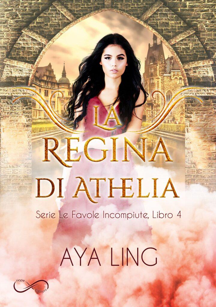 Book Cover: La regina di Athelia di Aya Ling - COVER REVEAL