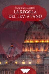 Book Cover: La regola del leviatano di Claudia Pellegrini - SEGNALAZIONE