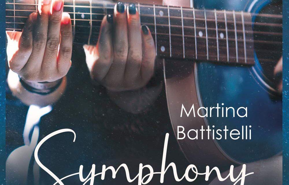Symphony. Le note del cuore di Martina Battistelli – RECENSIONE