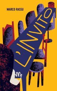 Book Cover: L'invito di Marco Rassu - SEGNALAZIONE