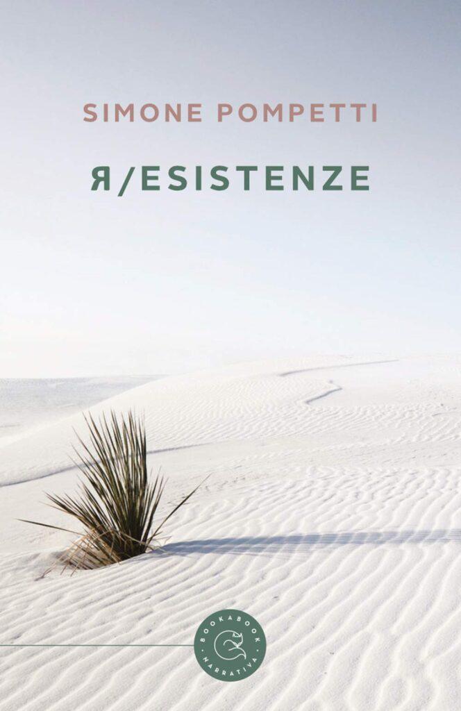 Book Cover: Resistenze di Simone Pompetti - RECENSIONE