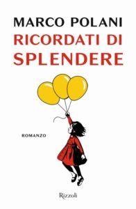 Book Cover: Ricordati di splendere di Marco Polani - SEGNALAZIONE