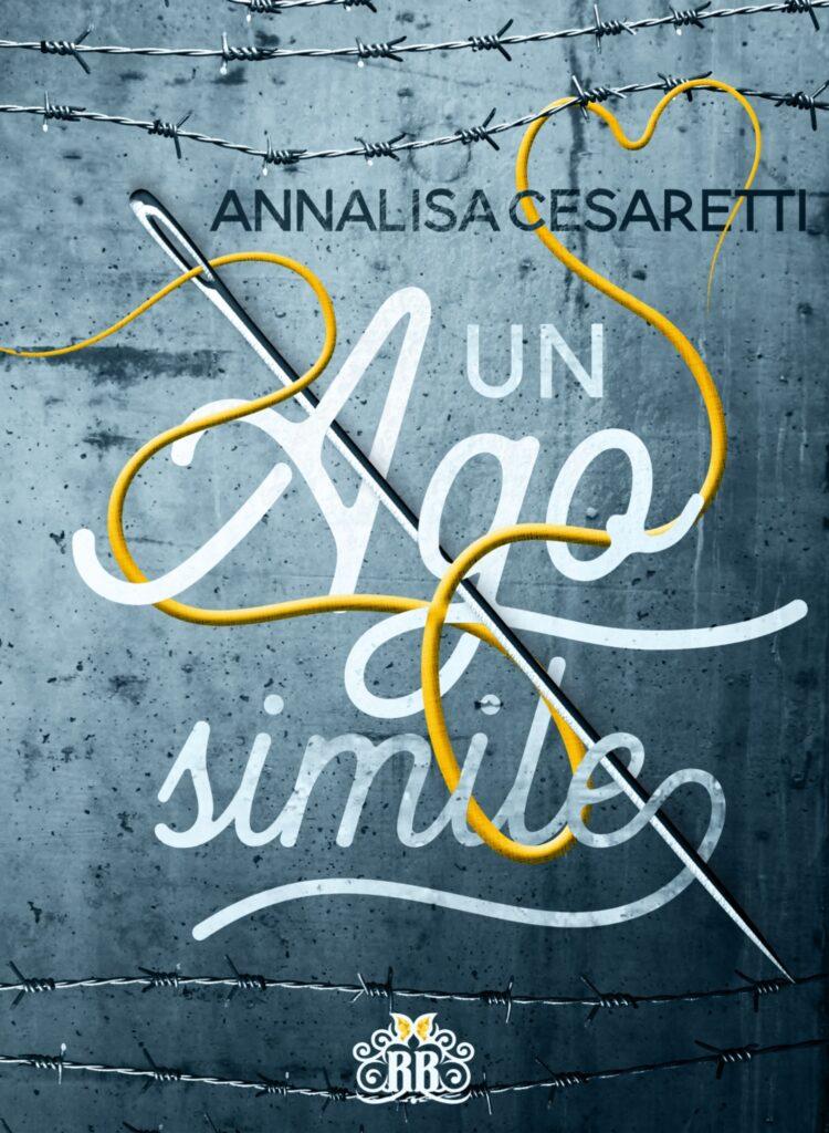 Book Cover: Un ago simile di Annalisa Cesaretti - COVER REVEAL