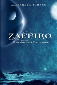 Book Cover: Zaffiro: Il richiamo dei Ventusmarin di Alexandra Romano - RECENSIONE