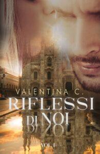 Book Cover: Riflessi di noi di Valentina Cioffi - COVER REVEAL