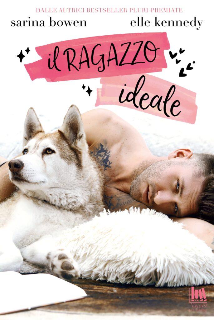 Book Cover: Il ragazzo ideale di Sarina Bowen e Elle Kennedy - Review Party - RECENSIONE