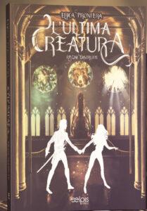 Book Cover: L'ultima creatura - Regni distrutti di Erica Prontera - COVER REVEAL
