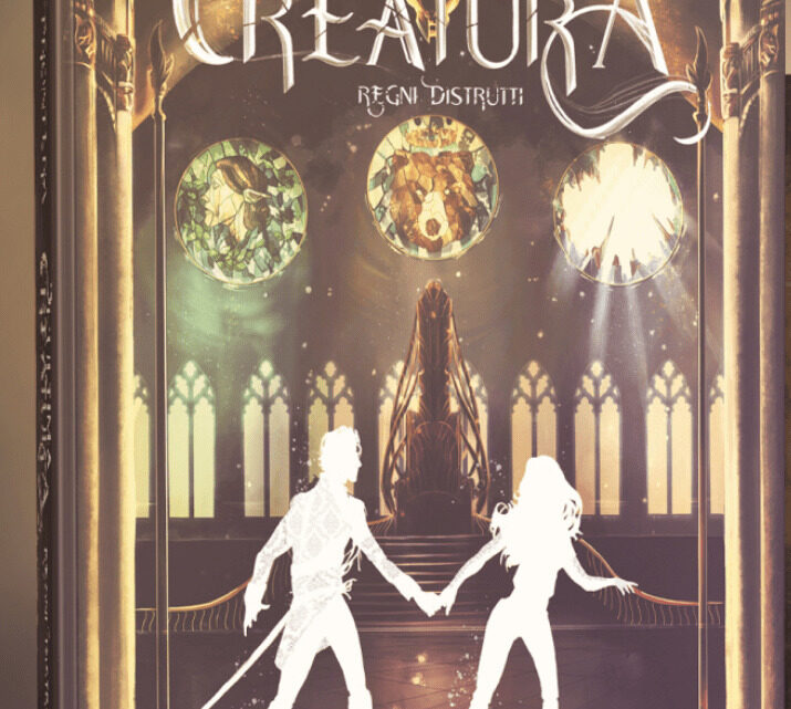 L'ultima creatura – Regni distrutti di Erica Prontera – COVER REVEAL
